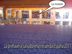 La primavera salvadoreña recuerda España 2011.jpg